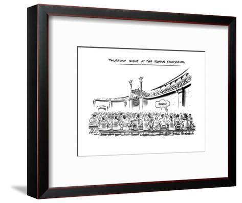 Thursday Night At The Roman Colosseum - New Yorker Cartoon-Ed Fisher-Framed Art Print