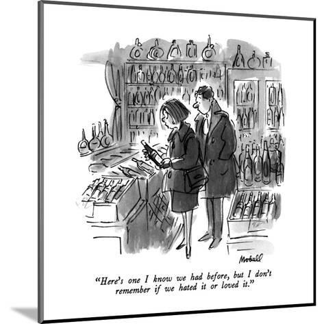 """Here's one I know we had before, but I don't remember if we hated it or l?"" - New Yorker Cartoon-Frank Modell-Mounted Premium Giclee Print"