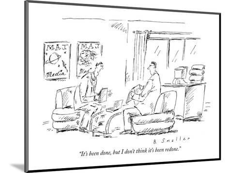 """""""It's been done, but I don't think it's been redone."""" - New Yorker Cartoon-Barbara Smaller-Mounted Premium Giclee Print"""