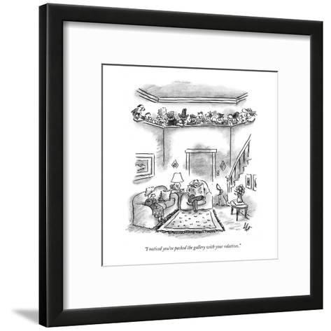 """I noticed you've packed the gallery with your relatives."" - New Yorker Cartoon-Frank Cotham-Framed Art Print"