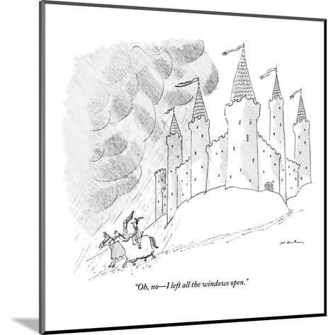 """Oh, no?I left all the windows open."" - New Yorker Cartoon-Michael Maslin-Mounted Premium Giclee Print"