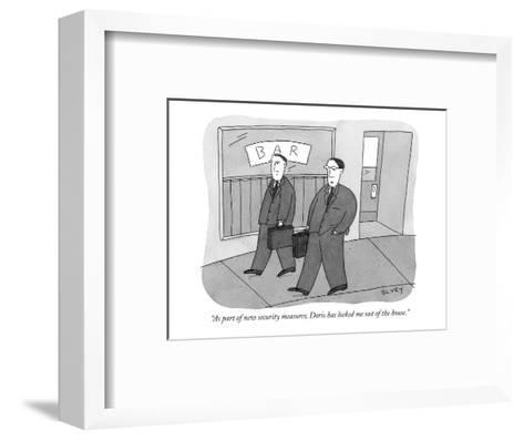 """""""As part of new security measures, Doris has locked me out of the house."""" - New Yorker Cartoon-Peter C. Vey-Framed Art Print"""