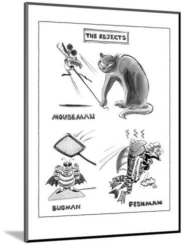 The Rejects - New Yorker Cartoon-Lee Lorenz-Mounted Premium Giclee Print