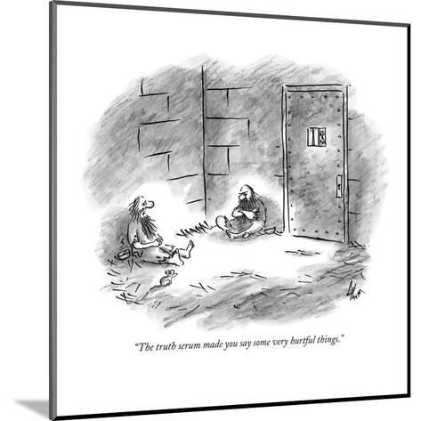 """""""The truth serum made you say some very hurtful things."""" - New Yorker Cartoon-Frank Cotham-Mounted Premium Giclee Print"""