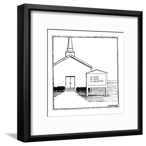 Church sign reads, 'No Shirt , No Shoes, No Salvation.' - New Yorker Cartoon-Matthew Diffee-Framed Art Print