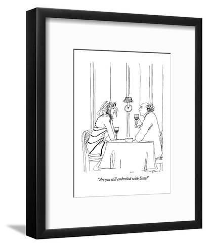 """""""Are you still embroiled with Scott?"""" - New Yorker Cartoon-Richard Cline-Framed Art Print"""