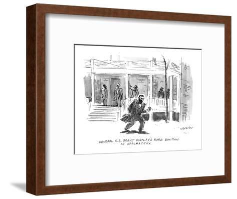 General U.S. Grant Displays Rare Emotion At Appomattox. - New Yorker Cartoon-James Stevenson-Framed Art Print