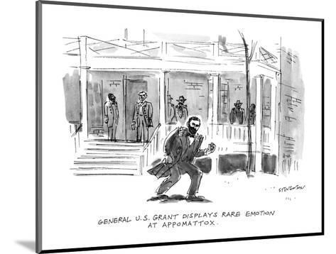 General U.S. Grant Displays Rare Emotion At Appomattox. - New Yorker Cartoon-James Stevenson-Mounted Premium Giclee Print