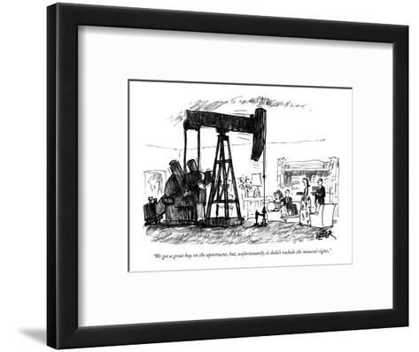 """""""We got a great buy on the apartment, but, unfortunately, it didn't includ?"""" - New Yorker Cartoon-Robert Weber-Framed Art Print"""