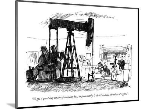 """""""We got a great buy on the apartment, but, unfortunately, it didn't includ?"""" - New Yorker Cartoon-Robert Weber-Mounted Premium Giclee Print"""