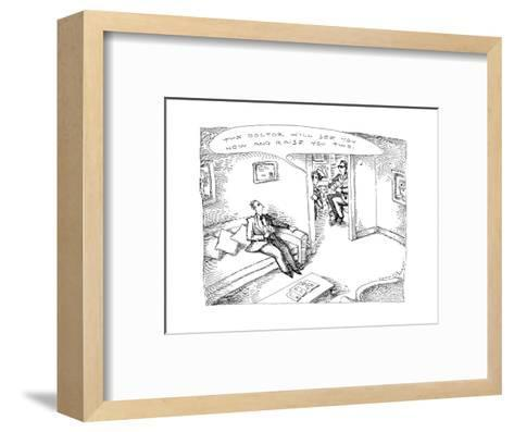 """Nurse to patient """"The doctor wil see you now and raise you two. - New Yorker Cartoon-John O'brien-Framed Art Print"""