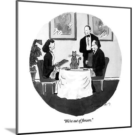 """We're out of flowers."" - New Yorker Cartoon-Danny Shanahan-Mounted Premium Giclee Print"