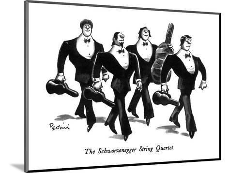 The Schwarzenegger String Quartet - New Yorker Cartoon-Eldon Dedini-Mounted Premium Giclee Print