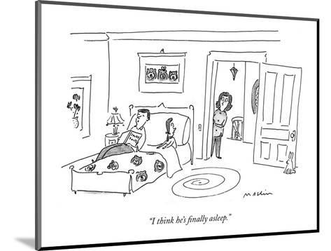 """I think he's finally asleep."" - New Yorker Cartoon-Michael Maslin-Mounted Premium Giclee Print"