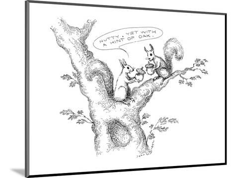 "Squirrels sitting in tree eating acorns. One says, ""Nutty, yet with a hint?"" - New Yorker Cartoon-John O'brien-Mounted Premium Giclee Print"