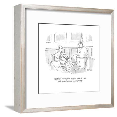 """""""Although you've yet to try your water or even order an entree, how is eve?"""" - New Yorker Cartoon-Jack Ziegler-Framed Art Print"""