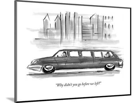 """""""Why didn't you go before we left?"""" - New Yorker Cartoon-Lee Lorenz-Mounted Premium Giclee Print"""