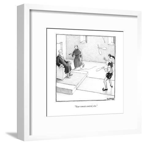 """""""Your remote control, sire."""" - New Yorker Cartoon-Matthew Diffee-Framed Art Print"""