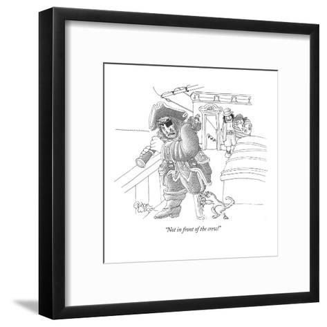 """Not in front of the crew!"" - New Yorker Cartoon-Gahan Wilson-Framed Art Print"