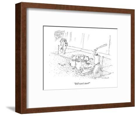 """Still won't start?"" - New Yorker Cartoon-Michael Crawford-Framed Art Print"
