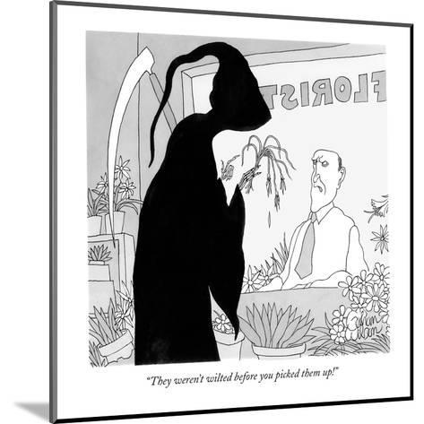 """They weren't wilted before you picked them up!"" - New Yorker Cartoon-Gahan Wilson-Mounted Premium Giclee Print"