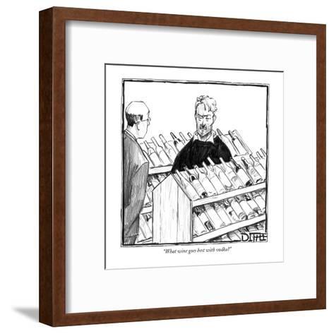 """What wine goes best with vodka?"" - New Yorker Cartoon-Matthew Diffee-Framed Art Print"