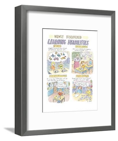 Newly Discovered Learning Disabilities - New Yorker Cartoon-Roz Chast-Framed Art Print