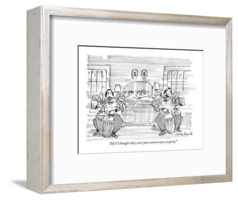 """""""Me? I thought they were your anniversary surprise!"""" - New Yorker Cartoon-Michael Crawford-Framed Art Print"""