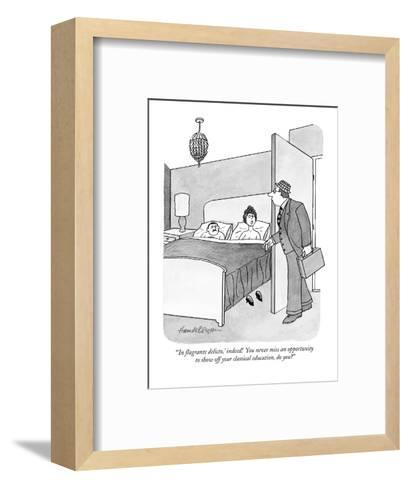 """'In flagrante delicto,' indeed!  You never miss an opportunity to show of?"" - New Yorker Cartoon-J.B. Handelsman-Framed Art Print"