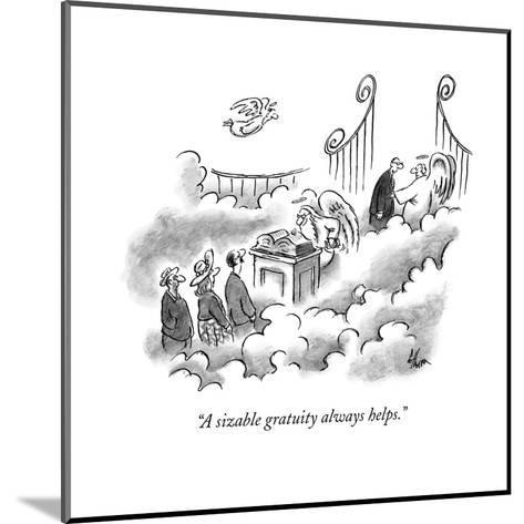 """""""A sizable gratuity always helps."""" - New Yorker Cartoon-Frank Cotham-Mounted Premium Giclee Print"""