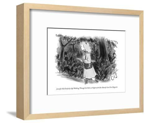 Jennifer Felt Perfectly Safe Walking Through the Park at Night with Her Ha? - New Yorker Cartoon-Carolita Johnson-Framed Art Print