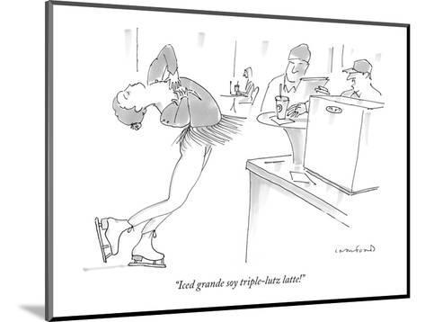"""Iced grande soy triple-lutz latte!"" - New Yorker Cartoon-Michael Crawford-Mounted Premium Giclee Print"