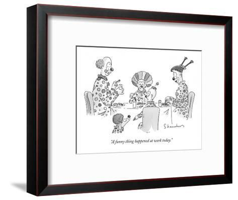 """""""A funny thing happened at work today."""" - New Yorker Cartoon-Danny Shanahan-Framed Art Print"""