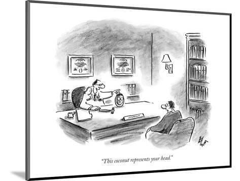 """""""This coconut represents your head."""" - New Yorker Cartoon-Frank Cotham-Mounted Premium Giclee Print"""