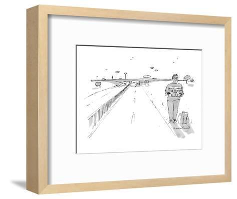 "A hitchhiker holds a sign ""Will share the tedium for ride"". - New Yorker Cartoon-Michael Crawford-Framed Art Print"