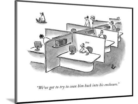 """""""We've got to try to coax him back into his enclosure."""" - New Yorker Cartoon-Frank Cotham-Mounted Premium Giclee Print"""
