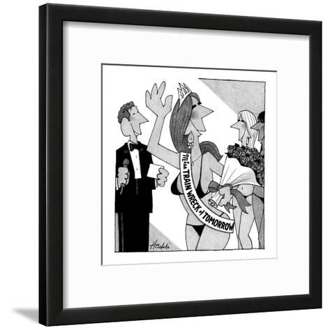 Miss Train Wreck of Tomorrow pageant. - New Yorker Cartoon-William Haefeli-Framed Art Print