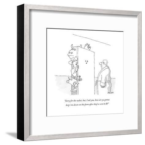 """""""Sorry for the racket, but, I ask you, how are ya gonna keep 'em down on t?"""" - New Yorker Cartoon-Jack Ziegler-Framed Art Print"""
