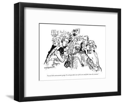 """In our little socioeconomic group, I've always taken care of the socio an?"" - New Yorker Cartoon-William Hamilton-Framed Art Print"