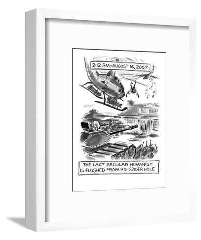 2:12 P.M. - August 16, 2007-The Last Secular Humanist is Flushed From His ? - New Yorker Cartoon-Lee Lorenz-Framed Art Print