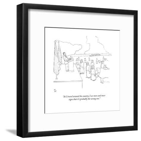 """""""As I travel around the country, I see more and more signs that it's proba?"""" - New Yorker Cartoon-Paul Noth-Framed Art Print"""