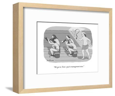 """We get it, Tom?you're management now."" - New Yorker Cartoon-David Borchart-Framed Art Print"