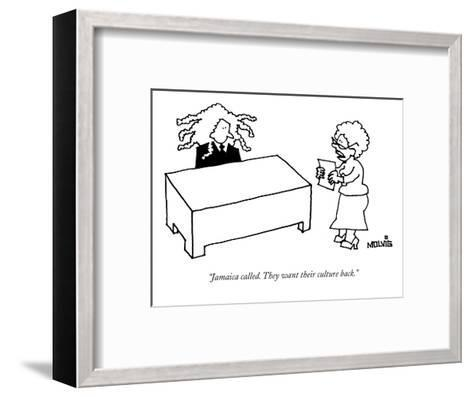 """Jamaica called. They want their culture back."" - New Yorker Cartoon-Ariel Molvig-Framed Art Print"