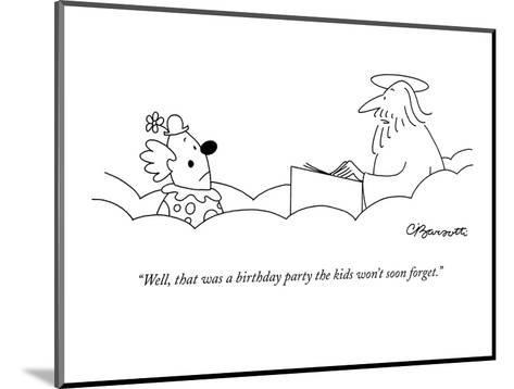 """""""Well, that was a birthday party the kids won't soon forget."""" - New Yorker Cartoon-Charles Barsotti-Mounted Premium Giclee Print"""
