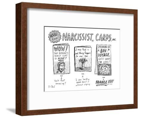 Narcissist Cards. - New Yorker Cartoon-Roz Chast-Framed Art Print