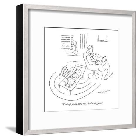 """First off, you're not a nut.  You're a legume."" - New Yorker Cartoon-Arnie Levin-Framed Art Print"