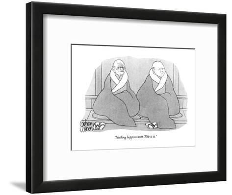"""Nothing happens next. This is it."" - New Yorker Cartoon-Gahan Wilson-Framed Art Print"