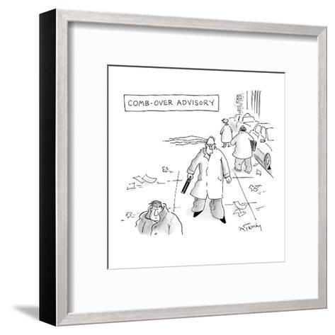 A strong wind blows a man's comb-over apart. - New Yorker Cartoon-Mike Twohy-Framed Art Print