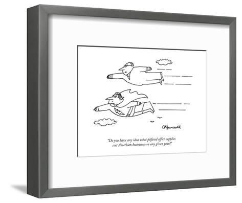 """Do you have any idea what pilfered office supplies cost American business?"" - New Yorker Cartoon-Charles Barsotti-Framed Art Print"