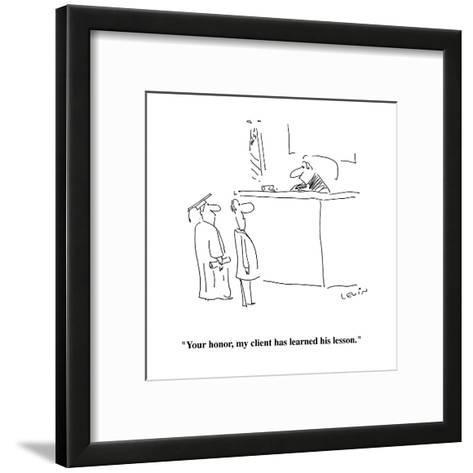 """""""Your honor, my client has learned his lesson."""" - Cartoon-Arnie Levin-Framed Art Print"""